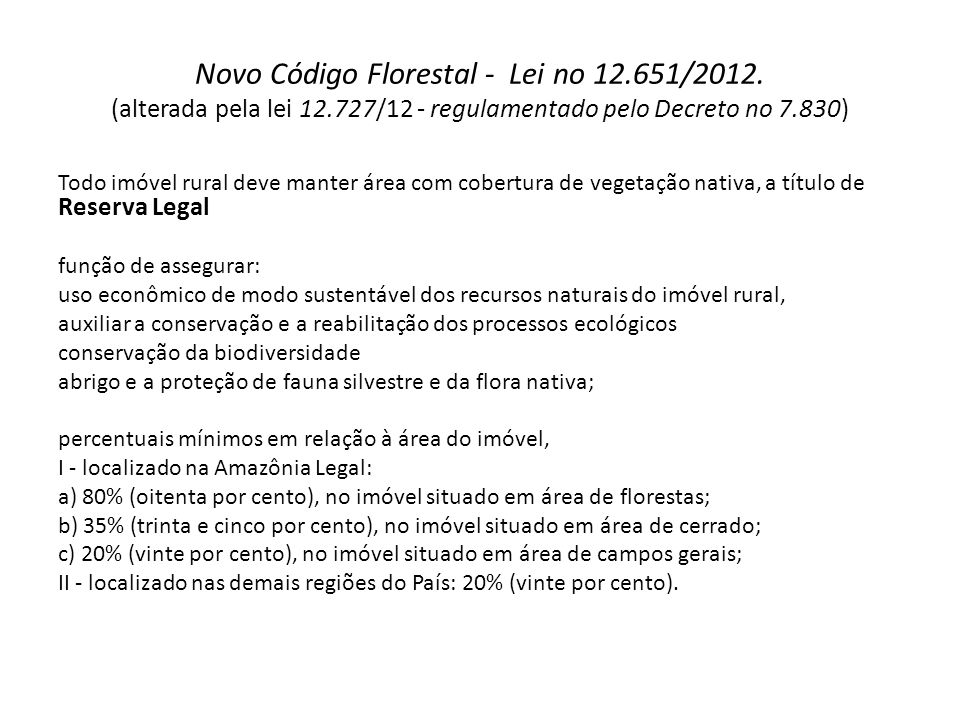 Novo Código Florestal - Lei no 12. 651/2012. (alterada pela lei 12