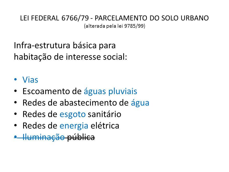 Infra-estrutura básica para habitação de interesse social: Vias