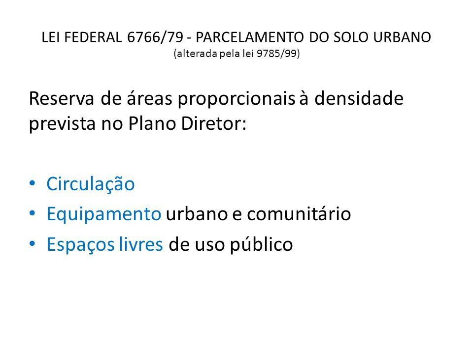 Reserva de áreas proporcionais à densidade prevista no Plano Diretor: