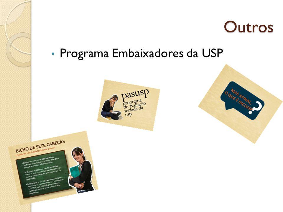 Outros Programa Embaixadores da USP