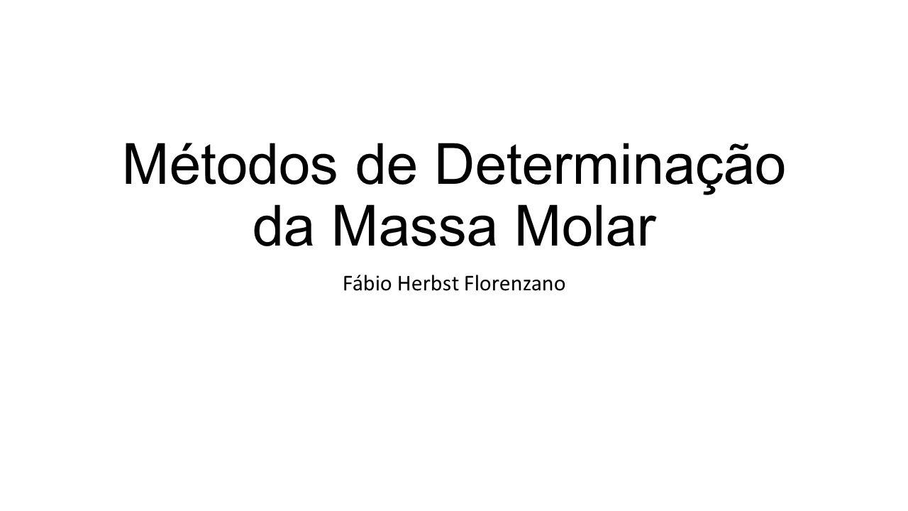 Métodos de Determinação da Massa Molar