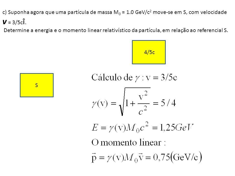c) Suponha agora que uma partícula de massa M0 = 1