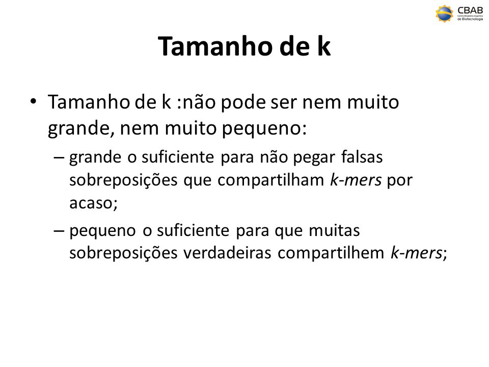 Tamanho de k Tamanho de k :não pode ser nem muito grande, nem muito pequeno: