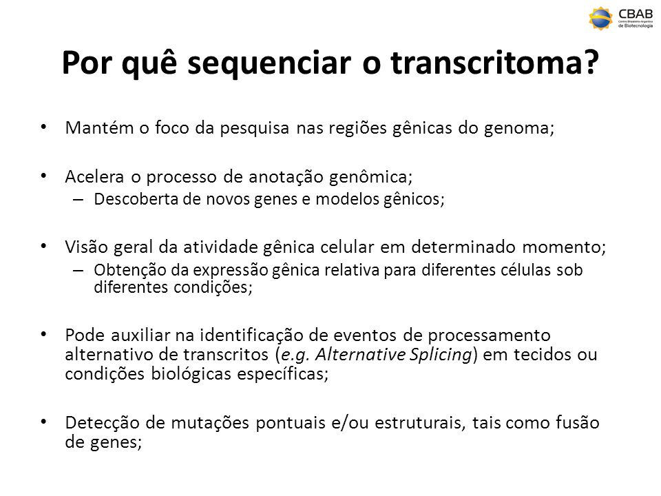Por quê sequenciar o transcritoma