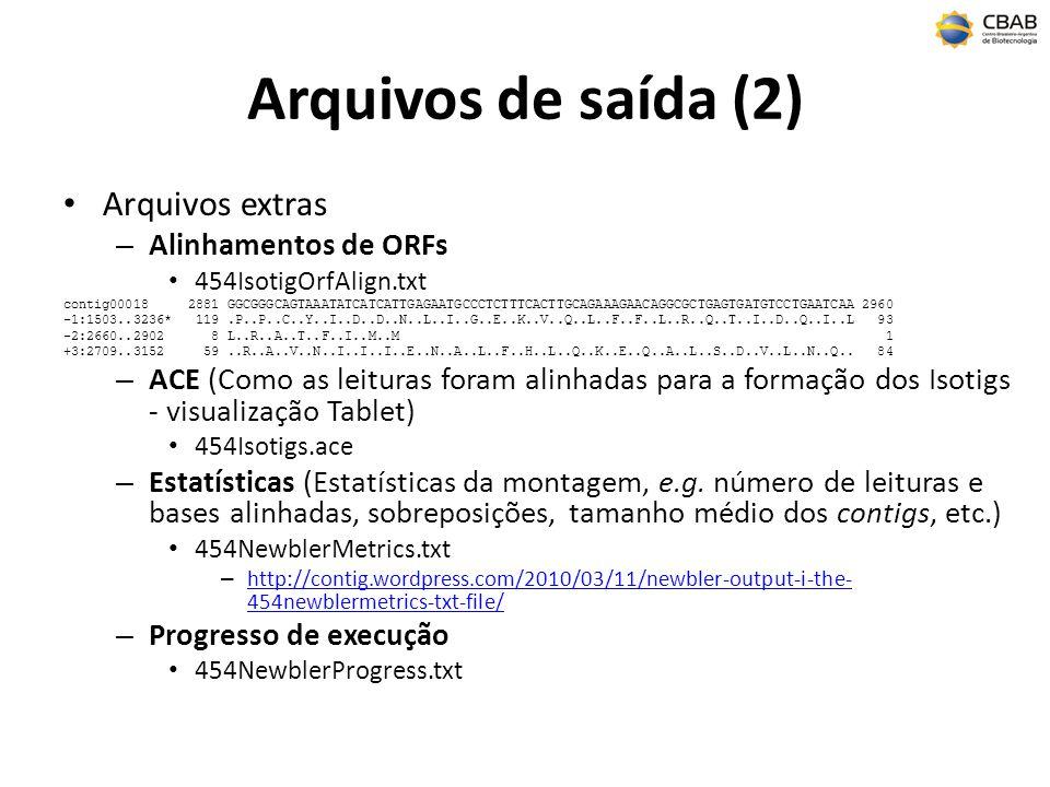 Arquivos de saída (2) Arquivos extras Alinhamentos de ORFs