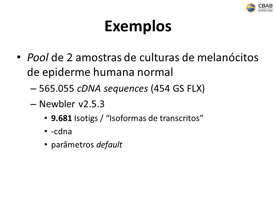 Exemplos Pool de 2 amostras de culturas de melanócitos de epiderme humana normal. 565.055 cDNA sequences (454 GS FLX)