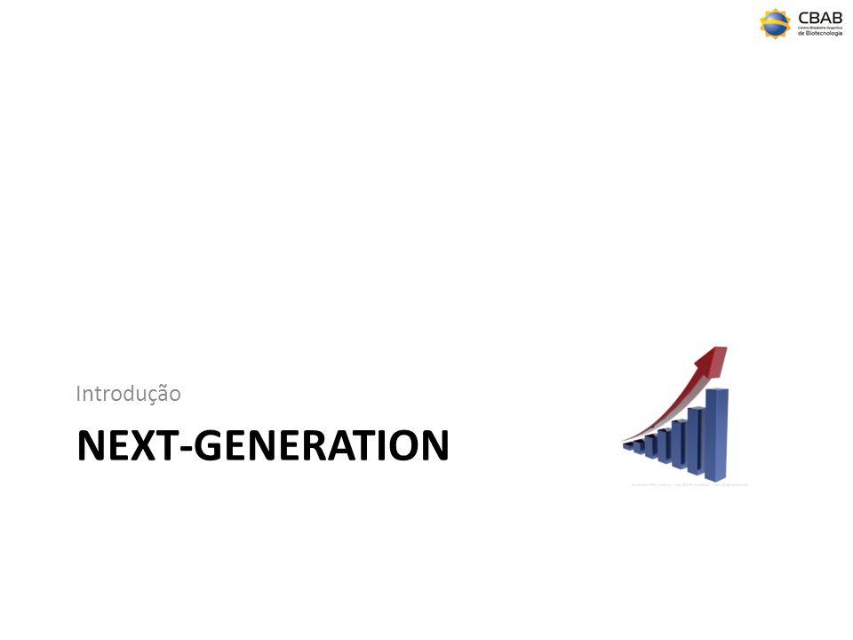 Introdução Next-generation