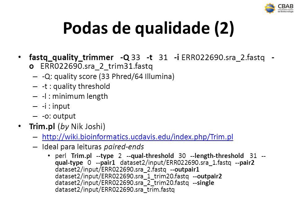 Podas de qualidade (2) fastq_quality_trimmer -Q 33 -t 31 -i ERR022690.sra_2.fastq -o ERR022690.sra_2_trim31.fastq.