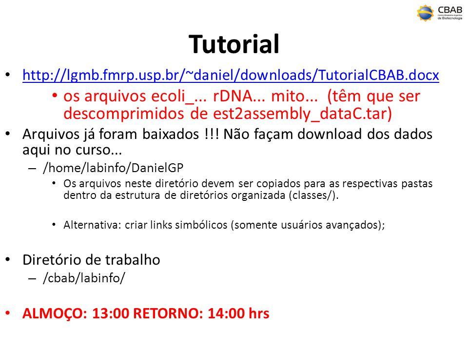 Tutorial http://lgmb.fmrp.usp.br/~daniel/downloads/TutorialCBAB.docx.