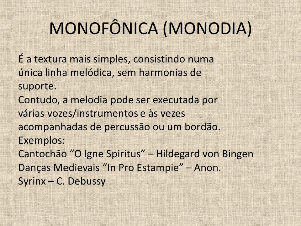MONOFÔNICA (MONODIA)