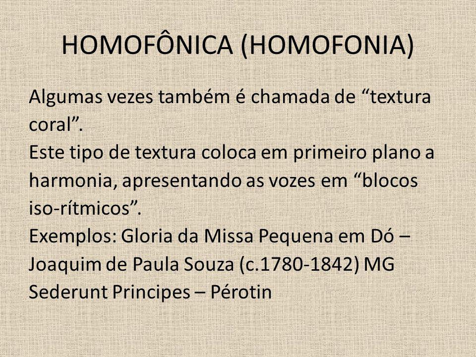HOMOFÔNICA (HOMOFONIA)