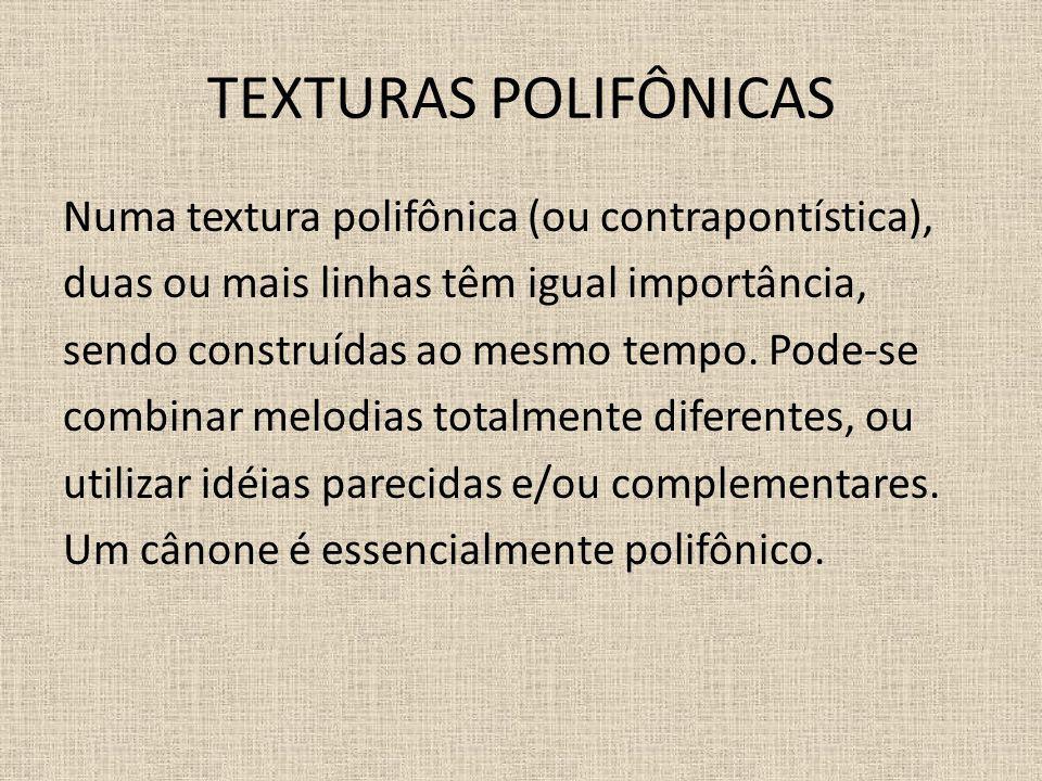 TEXTURAS POLIFÔNICAS