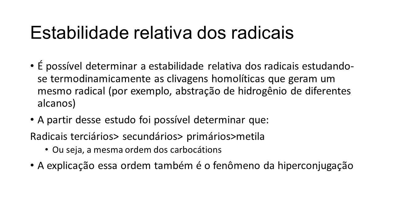 Estabilidade relativa dos radicais