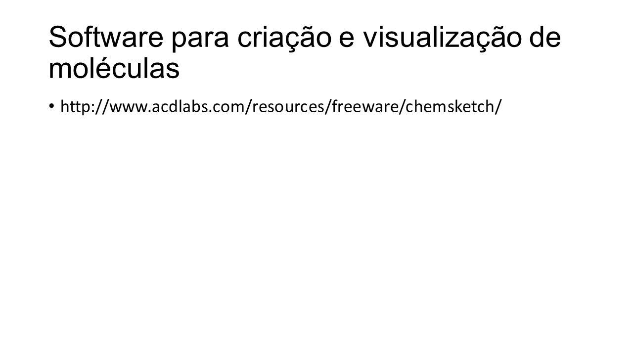 Software para criação e visualização de moléculas