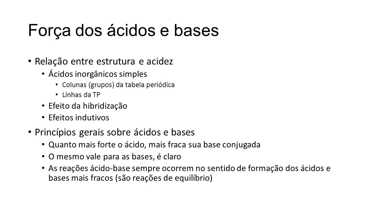 Força dos ácidos e bases