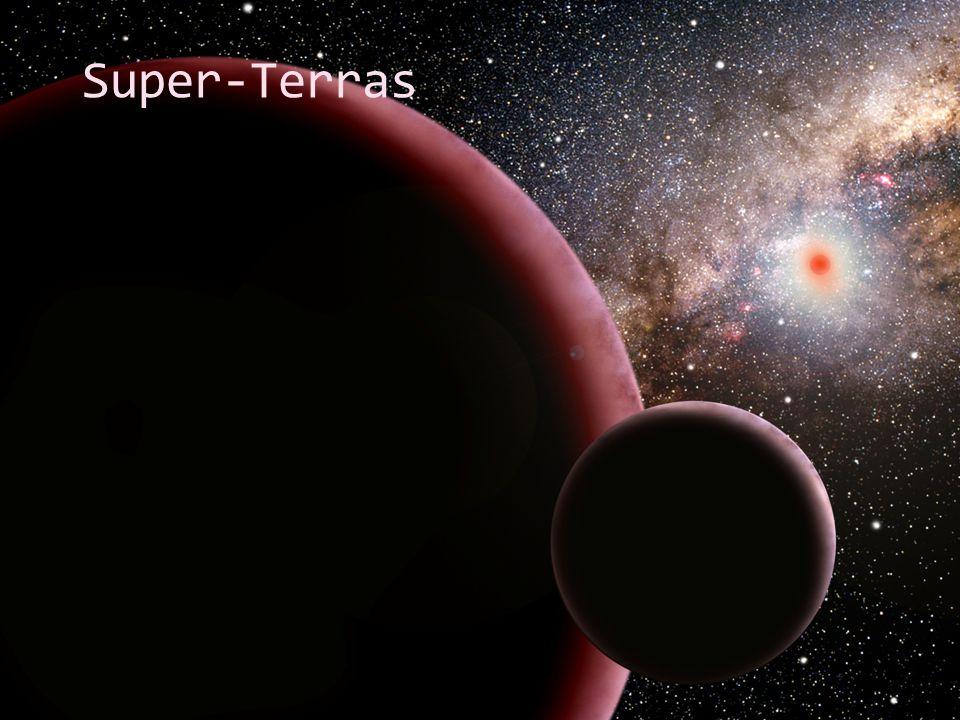 Super-Terras Fonte da imagem: http://apod.nasa.gov/apod/ap060320.html