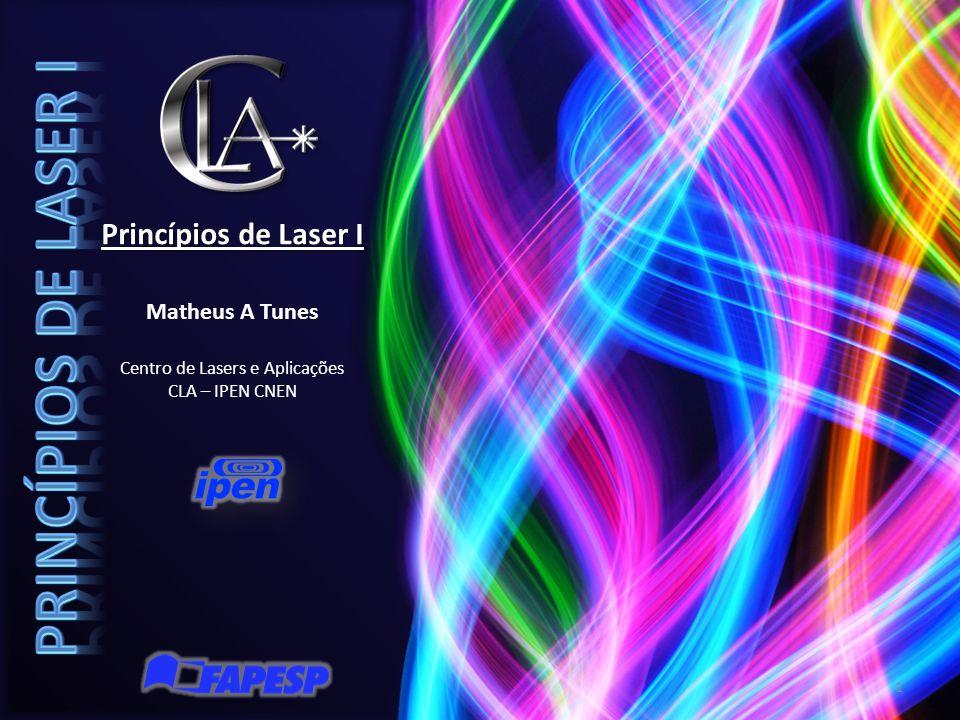 Centro de Lasers e Aplicações CLA – IPEN CNEN