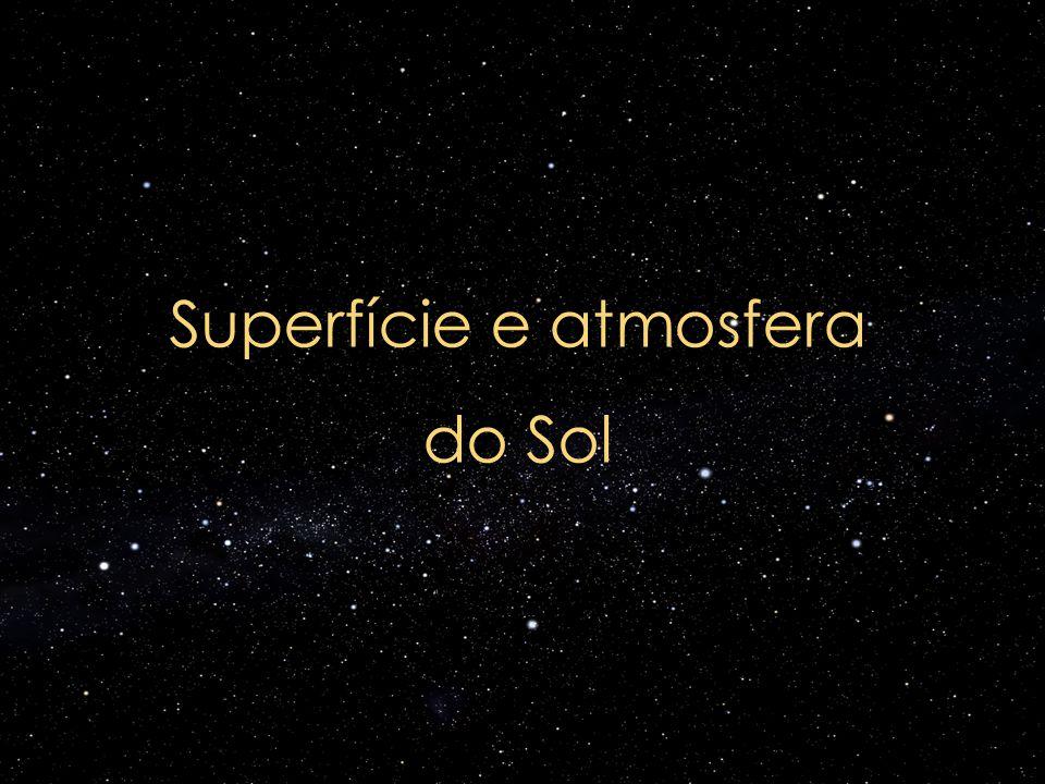 Superfície e atmosfera do Sol
