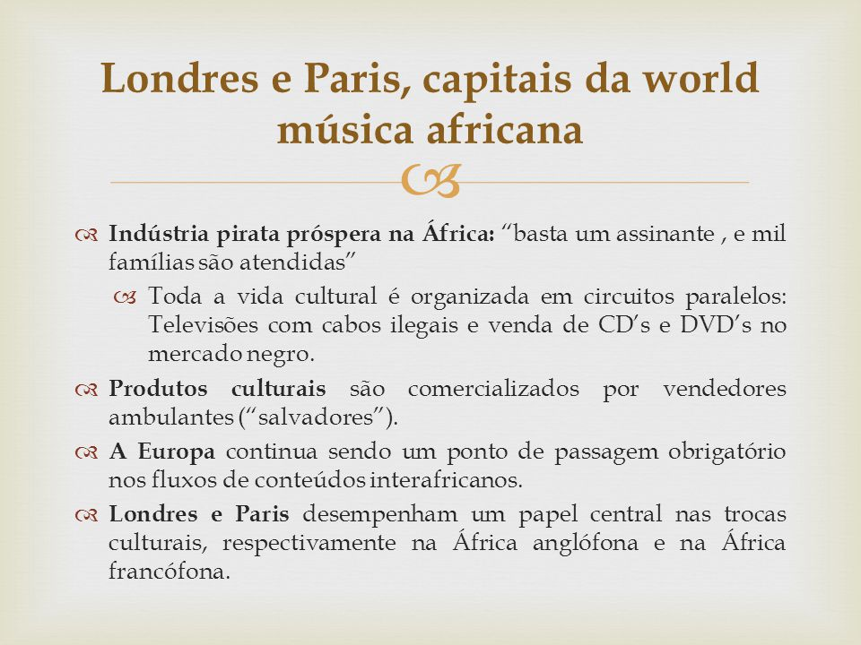 Londres e Paris, capitais da world música africana