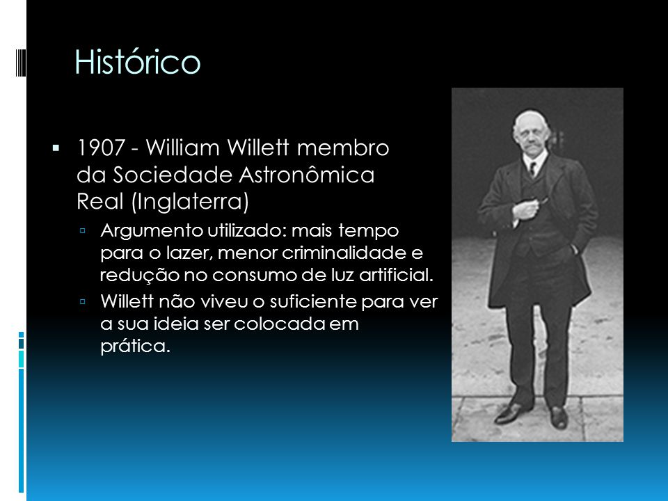 Histórico 1907 - William Willett membro da Sociedade Astronômica Real (Inglaterra)