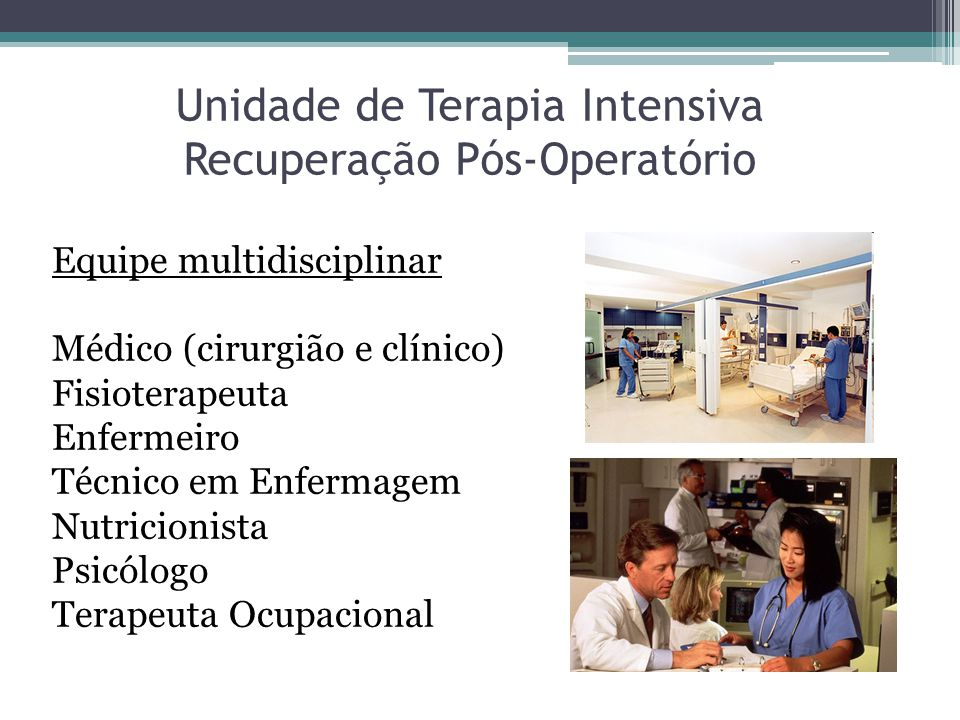 Unidade de Terapia Intensiva Recuperação Pós-Operatório