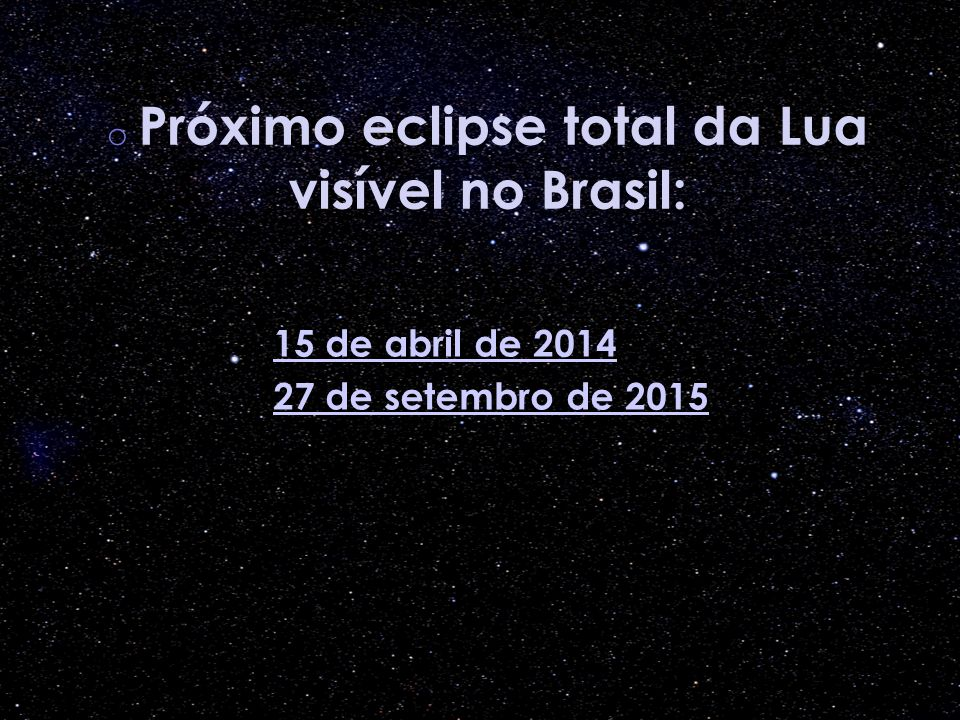 Próximo eclipse total da Lua visível no Brasil: