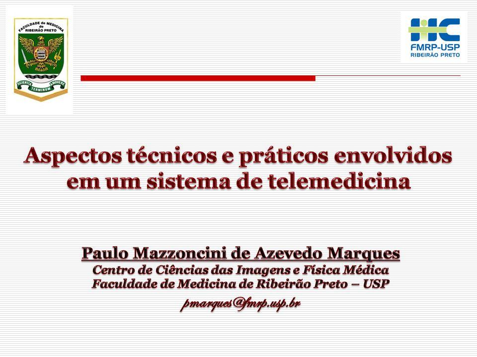 Aspectos técnicos e práticos envolvidos em um sistema de telemedicina