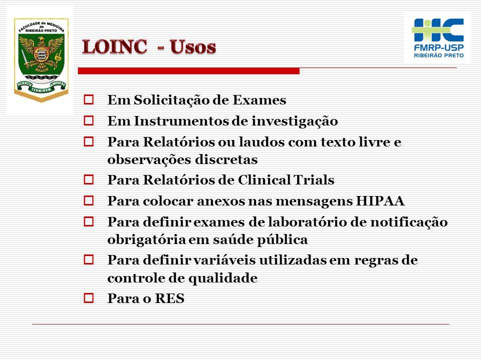 LOINC - Usos Em Solicitação de Exames Em Instrumentos de investigação