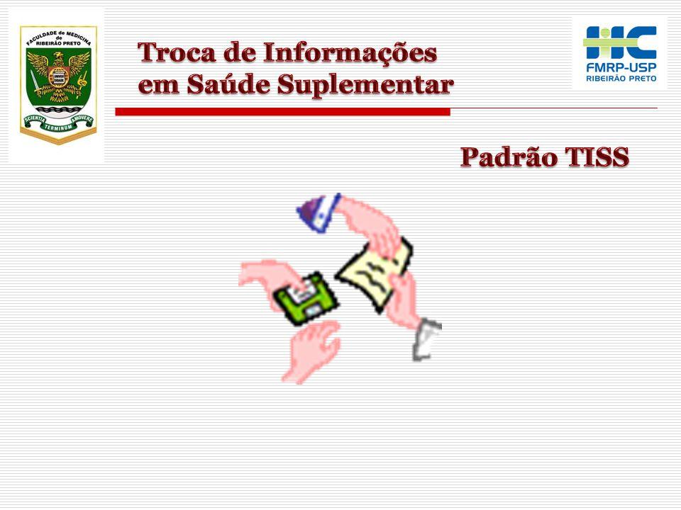 Troca de Informações em Saúde Suplementar Padrão TISS