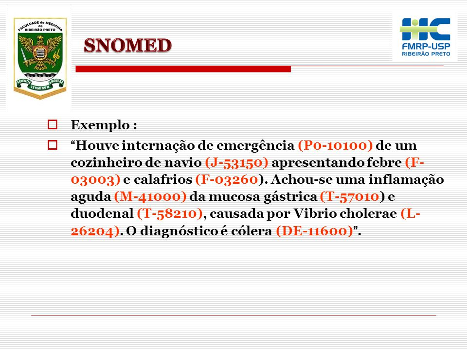 SNOMED Exemplo :