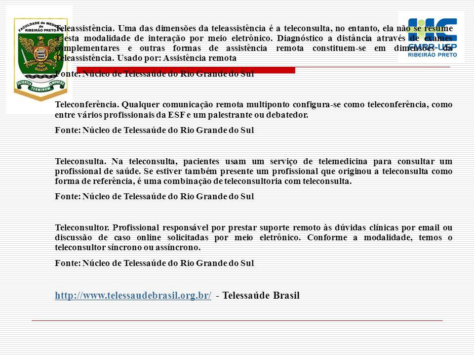 http://www.telessaudebrasil.org.br/ - Telessaúde Brasil