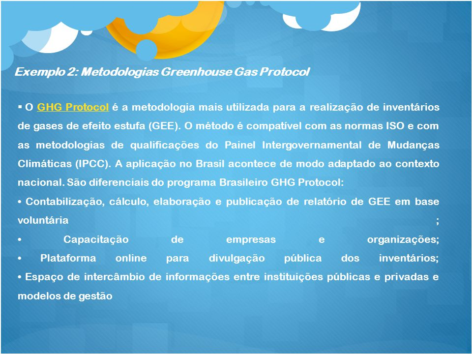 Exemplo 2: Metodologias Greenhouse Gas Protocol