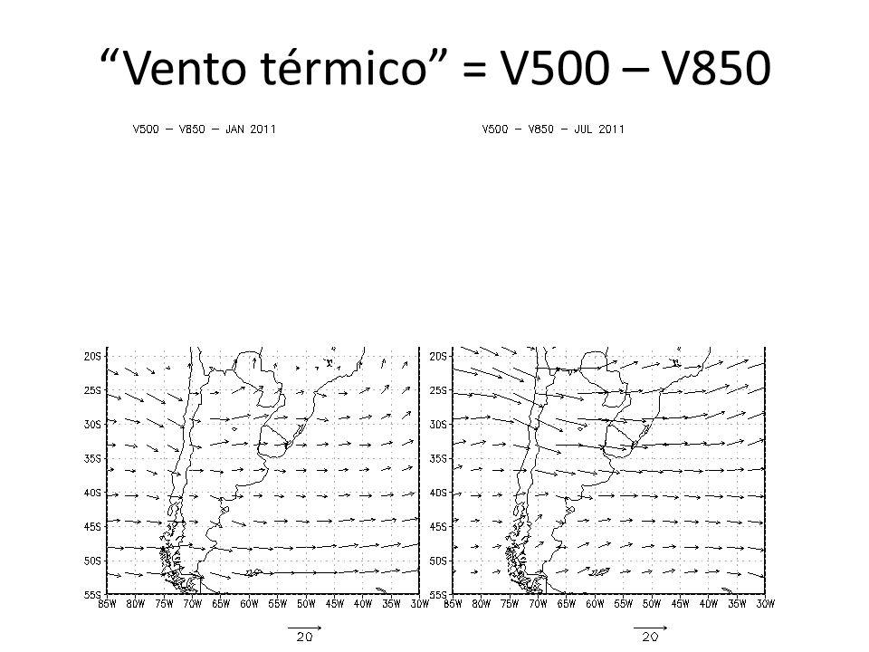 Vento térmico = V500 – V850