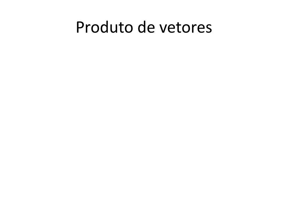 Produto de vetores