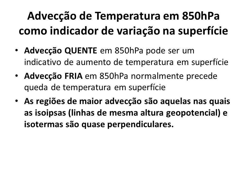 Advecção de Temperatura em 850hPa como indicador de variação na superfície