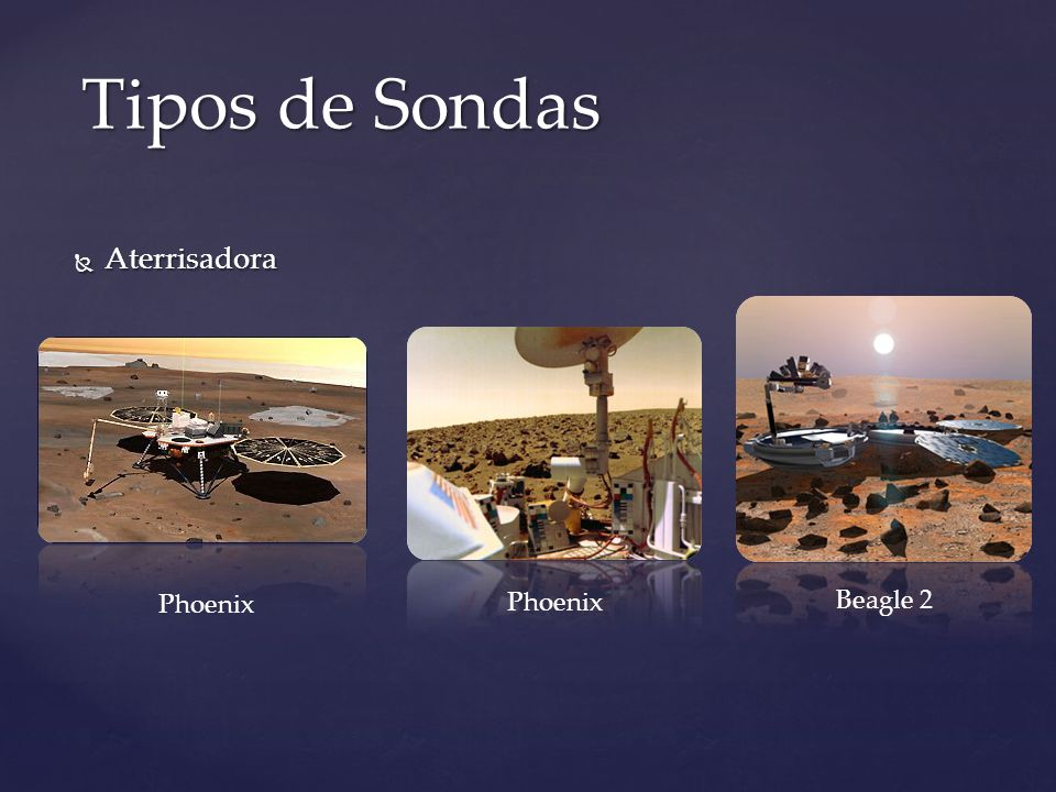 Tipos de Sondas Aterrisadora Phoenix Phoenix Beagle 2
