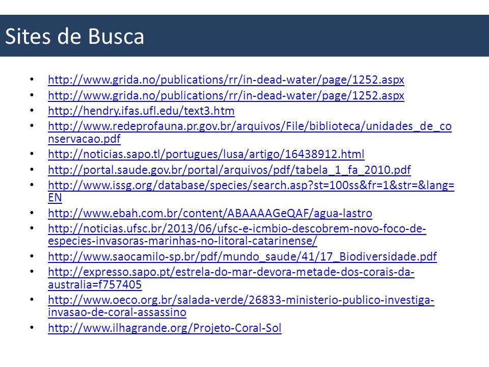 Sites de Busca http://www.grida.no/publications/rr/in-dead-water/page/1252.aspx. http://hendry.ifas.ufl.edu/text3.htm.