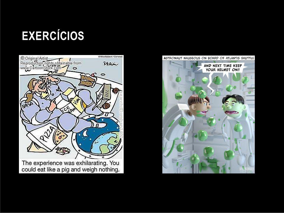 Exercícios Fontes: http://www.cartoonstock.com/directory/p/pig_out.asp