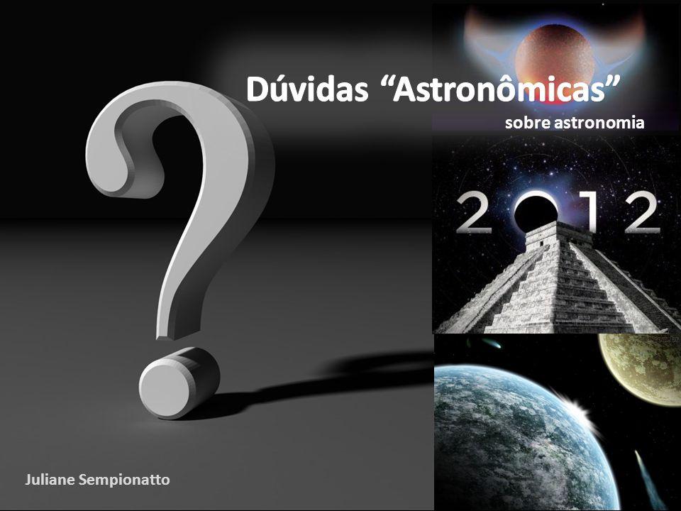 Dúvidas Astronômicas