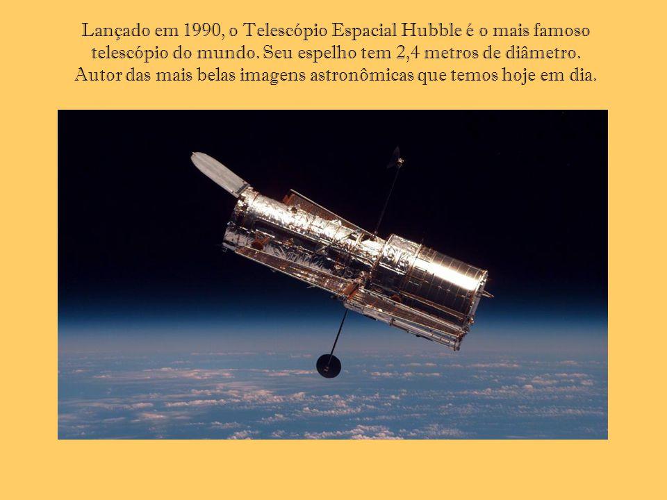 Lançado em 1990, o Telescópio Espacial Hubble é o mais famoso telescópio do mundo.