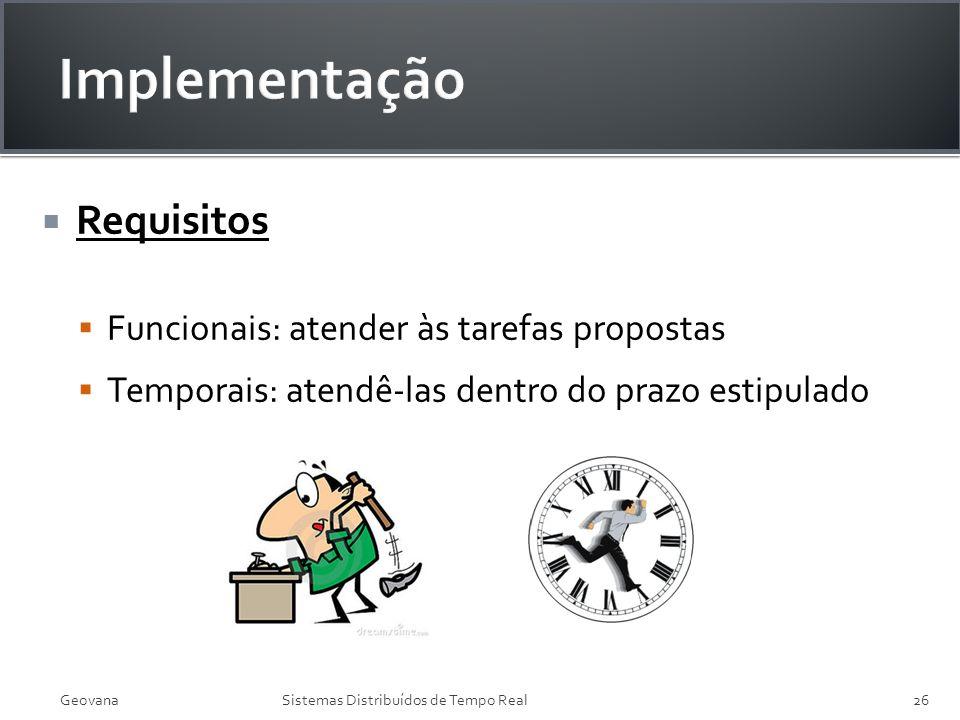 Implementação Requisitos Funcionais: atender às tarefas propostas