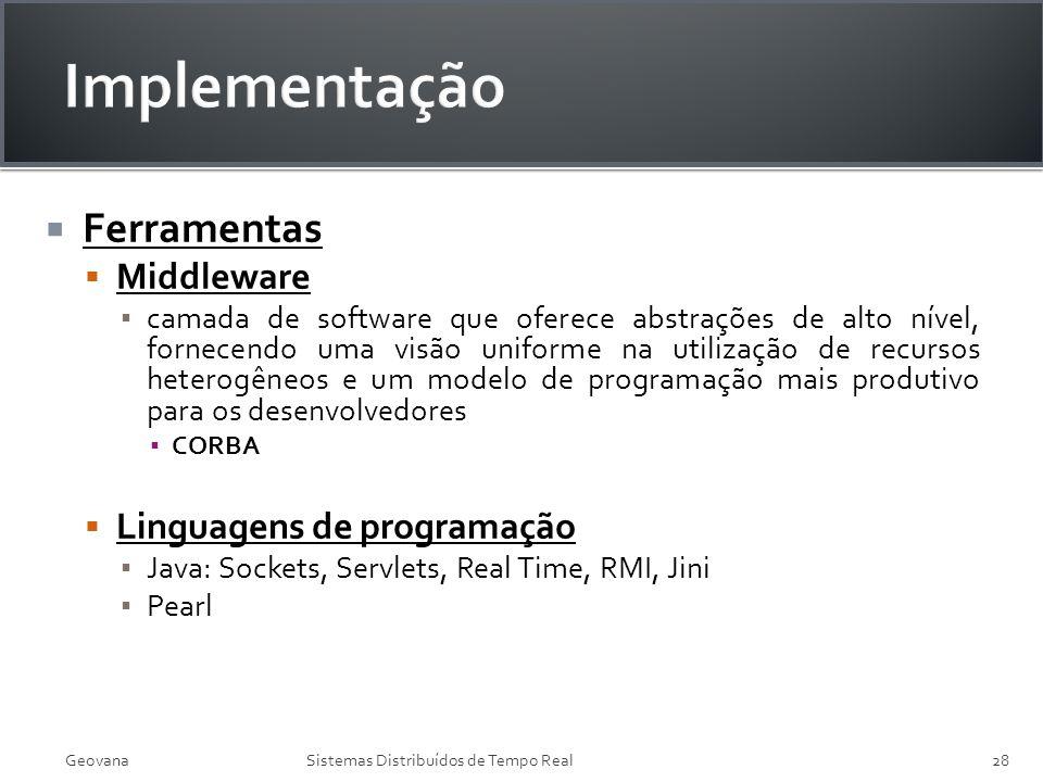 Implementação Ferramentas Middleware Linguagens de programação