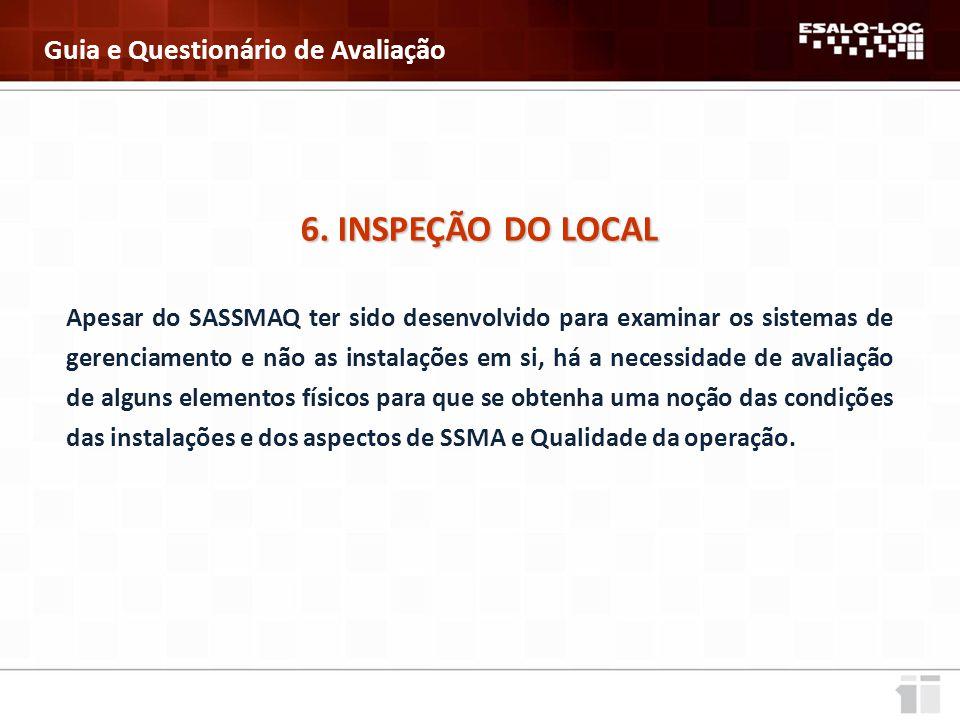6. INSPEÇÃO DO LOCAL Guia e Questionário de Avaliação