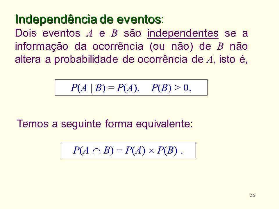 Independência de eventos: