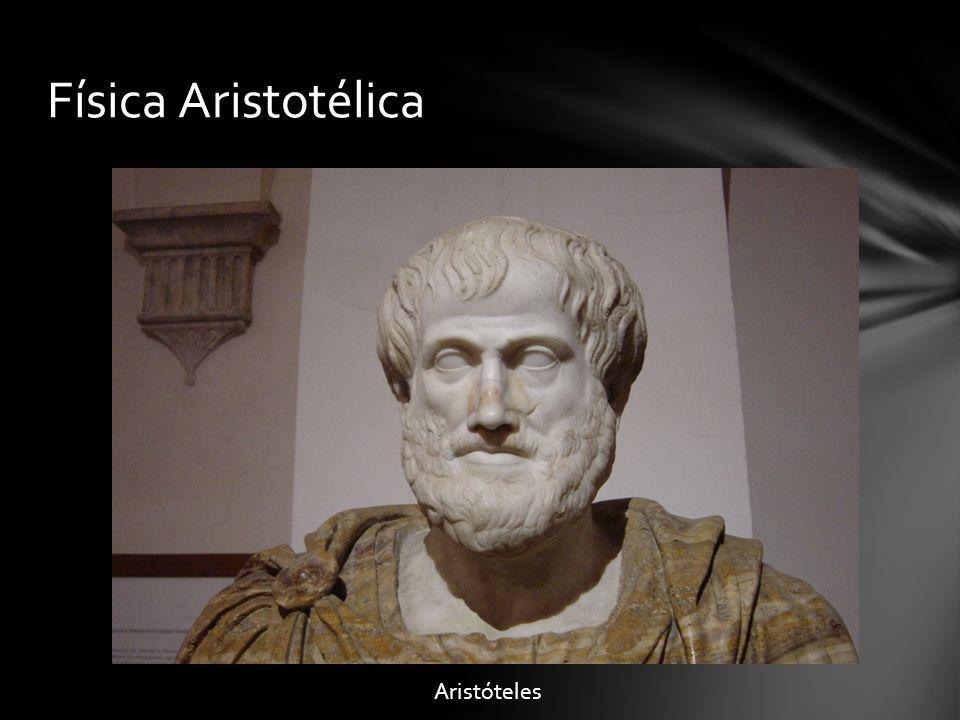 Física Aristotélica Aristóteles