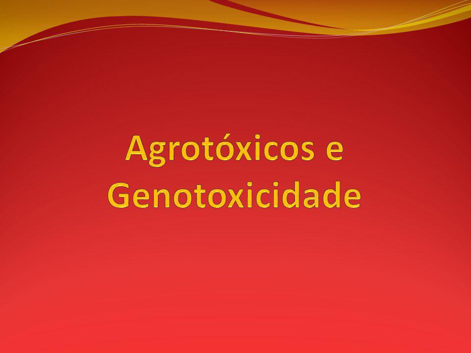 Agrotóxicos e Genotoxicidade