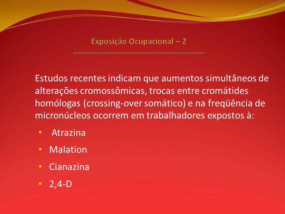 Exposição Ocupacional – 2 -------------------------------------------------