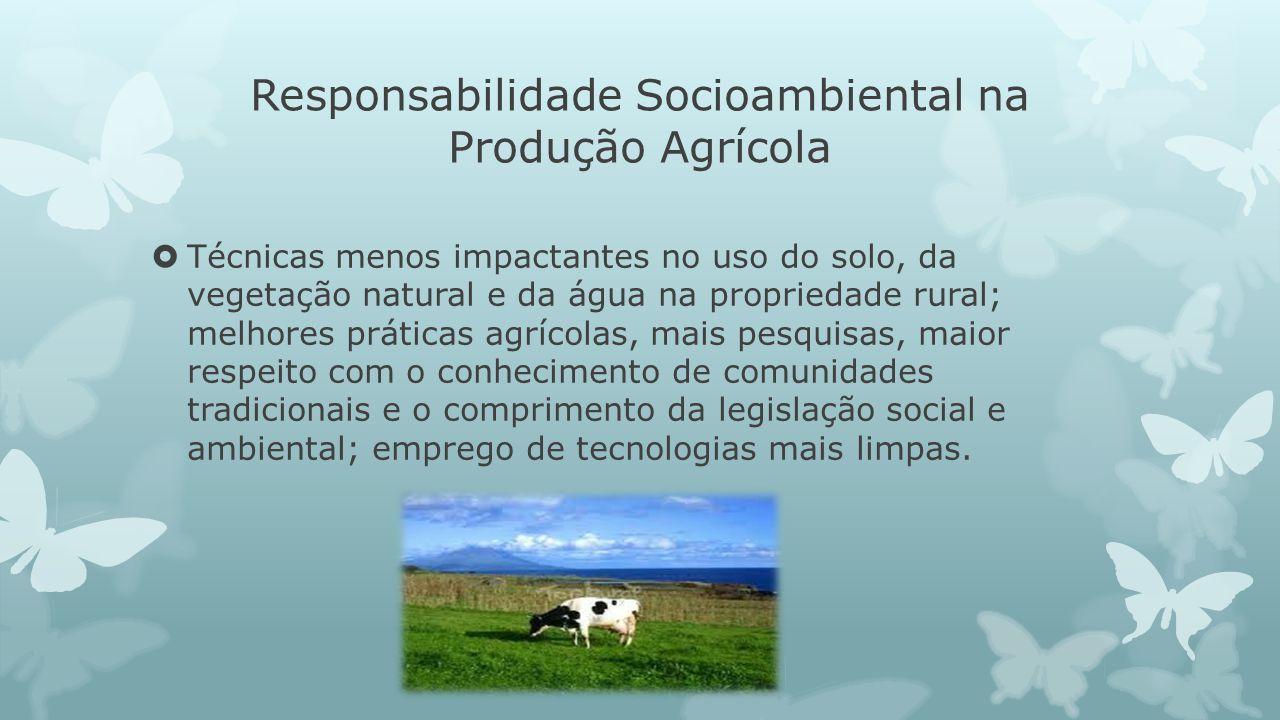 Responsabilidade Socioambiental na Produção Agrícola