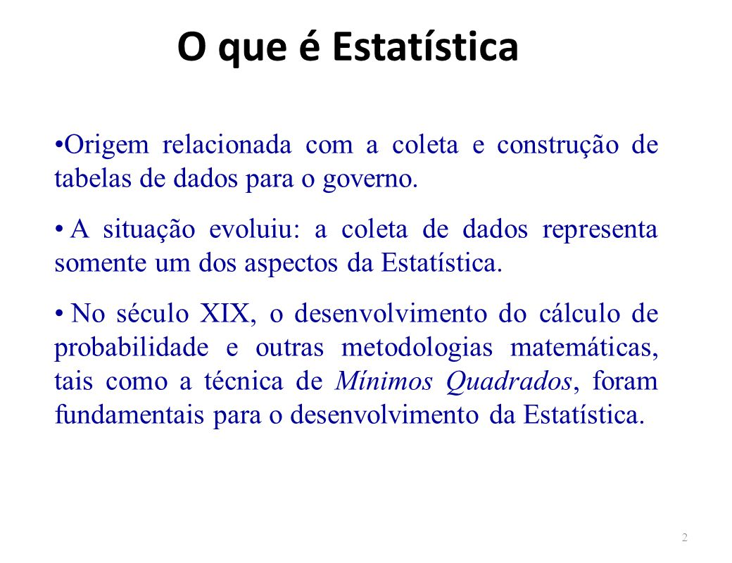 O que é Estatística Origem relacionada com a coleta e construção de tabelas de dados para o governo.