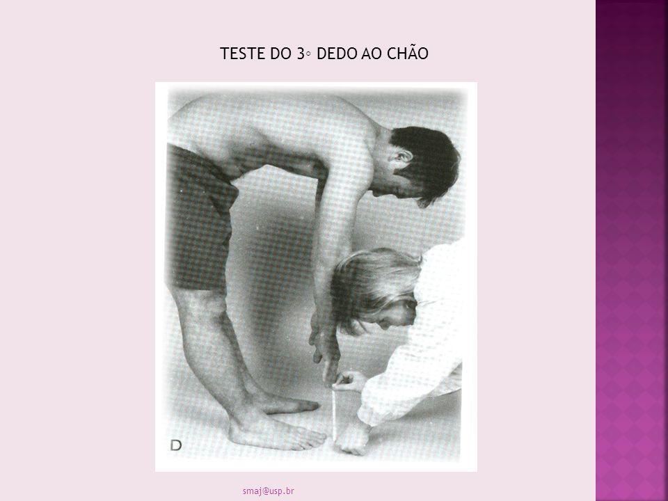 TESTE DO 3◦ DEDO AO CHÃO smaj@usp.br
